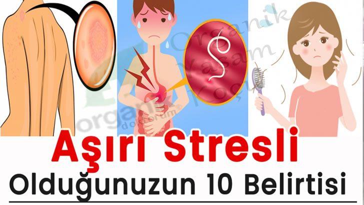Stres Nedir? Aşırı Stresli Olduğunuzun 10 Belirtisi