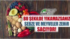 Sebze ve Meyveleri Mutlaka Böyle Yıkayın