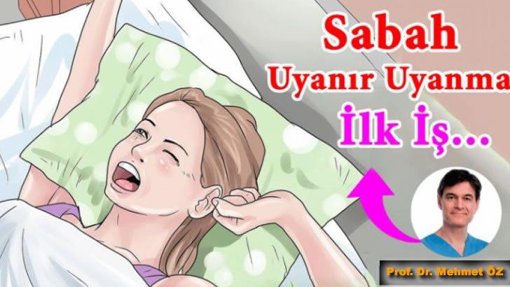 Her Sabah Uyandığınızda Mutlaka Bunları Yapın