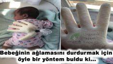 Bebeğinin ağlamasını durdurmak için bu yöntemi mutlaka deneyin…
