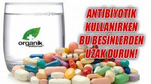 Antibiyotik kullanırken uzak durmanız gereken besinler listesi…