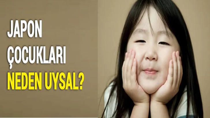 Japon Çocukları Nasıl Uysal Olurlar?