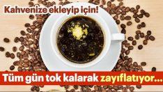 Kahvenize Ekleyip Mutlaka İçmeyi Deneyin