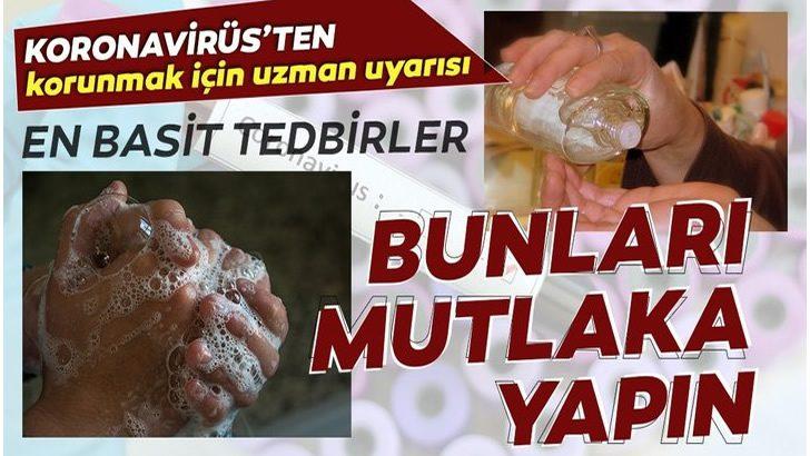 Koronavirüs'ten korunmak için mutlaka bunu yapın!